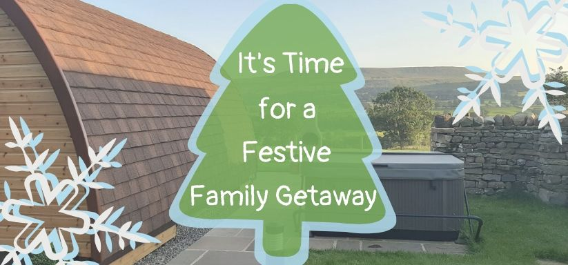 It's Time for a Festive Family Getaway